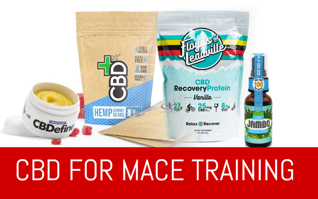 CBD for Mace Training