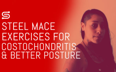 Steel Mace Exercises for Costochondritis and Better Posture (With Video)