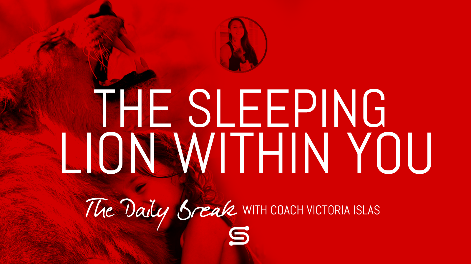 The Sleeping Lion Within You