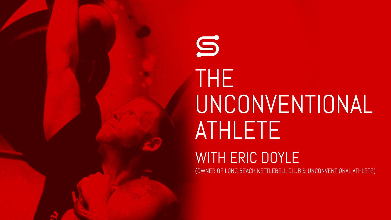 The Unconventional Athlete with Eric Doyle