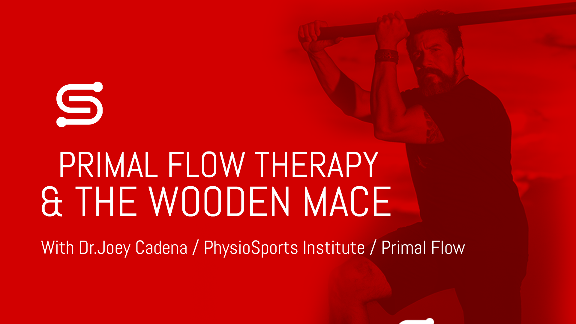Primal Flow Therapy and the Wooden Mace with Dr. Joey Cadena