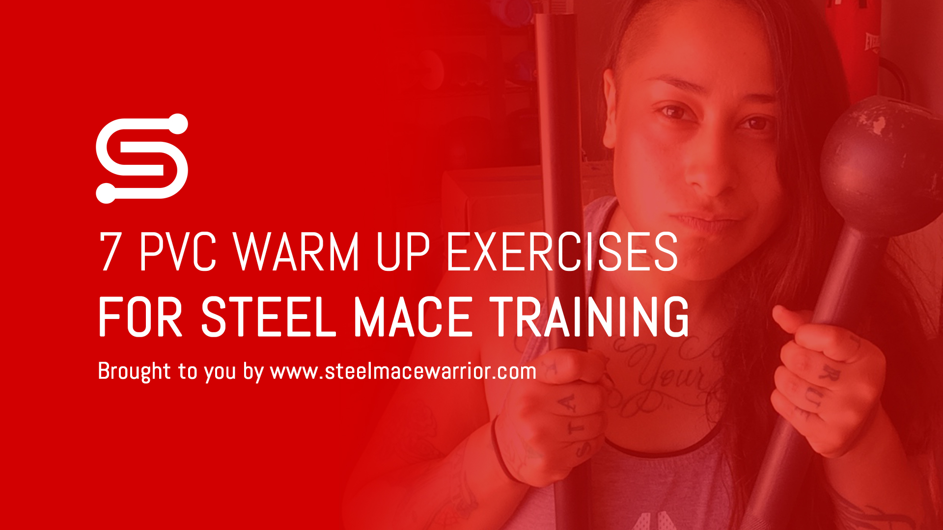 7 Dynamic PVC Warm Ups for Steel Mace Training (Video + GIFS)