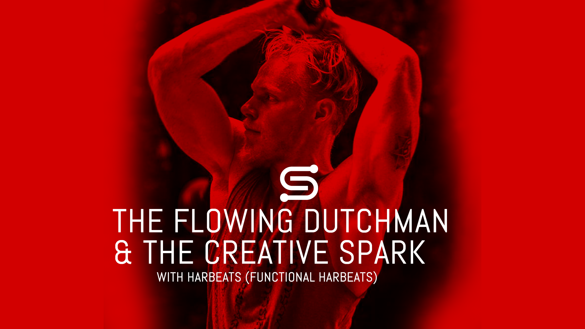 The Flowing Dutchman & The Creative Spark with Harbeats