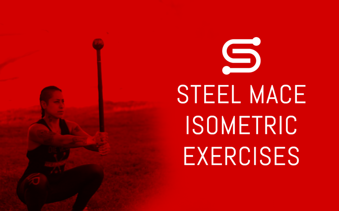Steel Mace Isometric Exercises/ Workout to help you get better