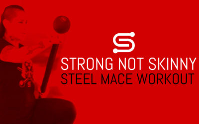 Steel Mace Workout – Strong Not Skinny