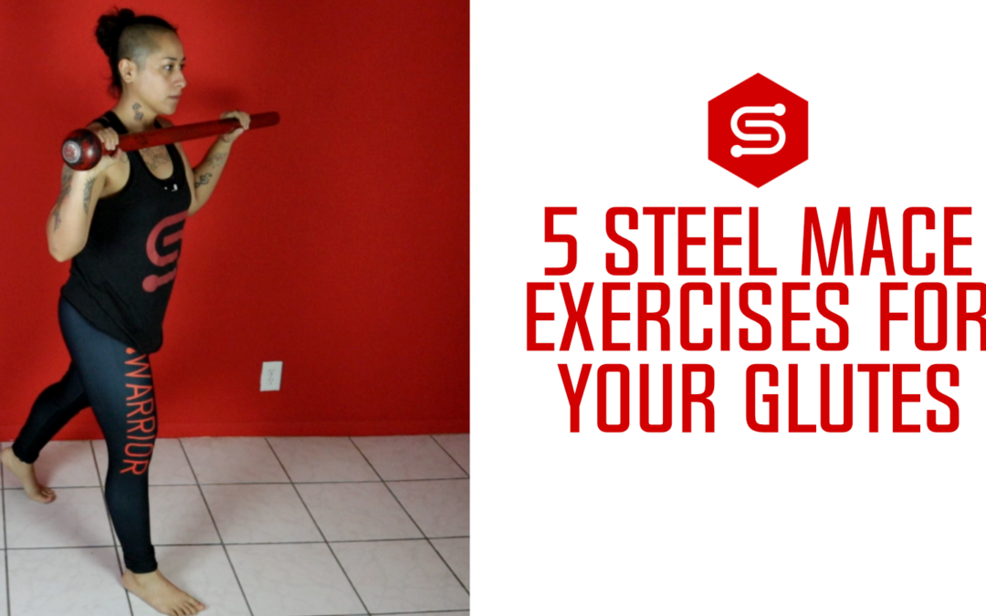 5 Steel Mace Exercises for your Glutes/Booty + Free Download
