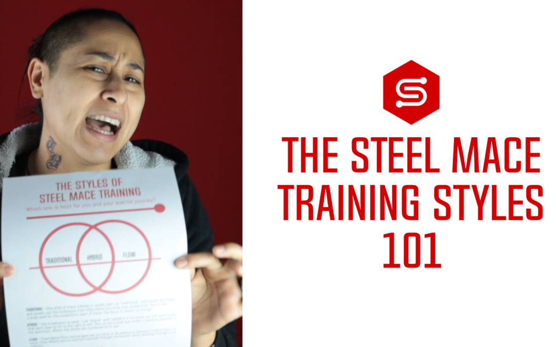 The Styles of Steel Mace Training 101